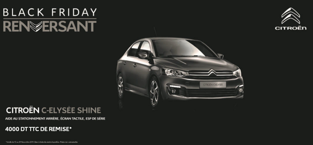 CITROËN TUNISIE LANCE UN BLACK FRIDAY RENVERSANT !