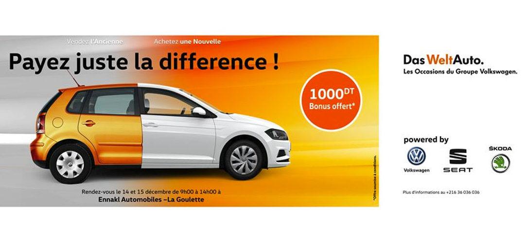 Ce Week end, vendez votre voiture d'occasion et partez avec une voiture neuve avec ENNAKL- DAS WELT AUTO